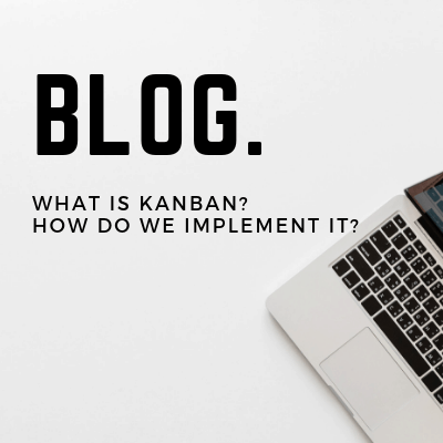 What is Kanban and how can you implement it.